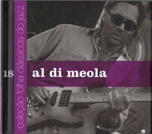 Al Di Meola Colecao Folha Classicos do Jazz Vol. 18 album cover