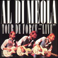Al Di Meola - Tour De Force: Live CD (album) cover