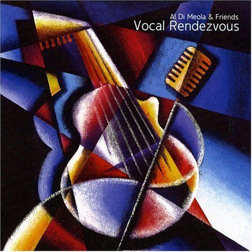 Al Di Meola - Vocal Rendezvous CD (album) cover