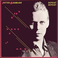 Peter Baumann Repeat Repeat album cover