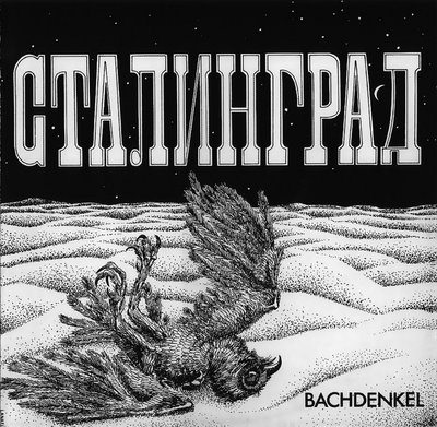 Bachdenkel - Stalingrad CD (album) cover
