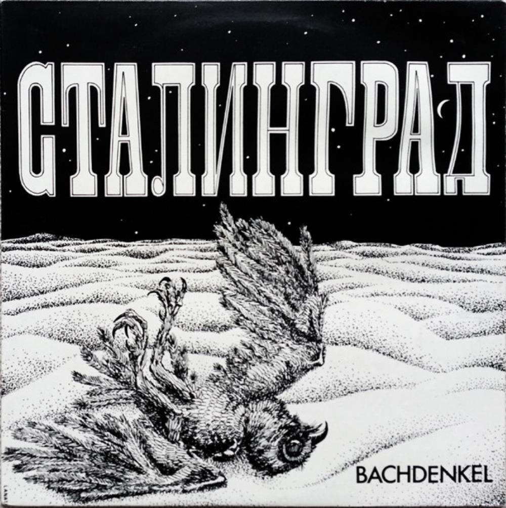 Stalingrad [Aka: Сталинград] by BACHDENKEL album cover