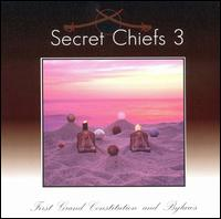 Secret Chiefs 3 First Grand Constitution and Bylaws album cover