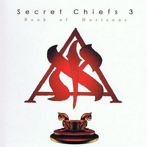 Secret Chiefs 3 - Book Of Horizons CD (album) cover