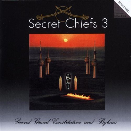 Second Grand Constitution and Bylaws: Hurqalya by SECRET CHIEFS 3 album cover