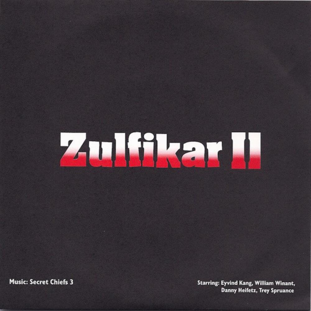 Secret Chiefs 3 Zulfikar II / Zulfikar III album cover
