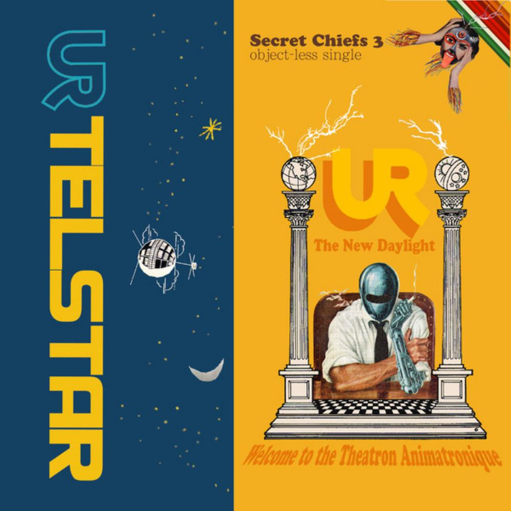 Secret Chiefs 3 UR - Telstar / The New Daylight album cover