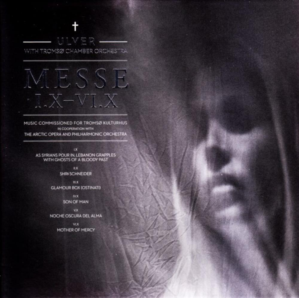 Ulver - Ulver & Troms� Chamber Orchestra: Messe I.X - VI.X CD (album) cover