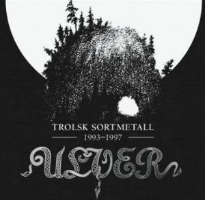 Trolsk Sortmetall 1993-1997 by ULVER album cover