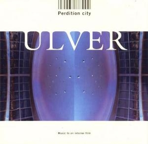 Ulver Perdition City (Music To An Interior Film) album cover