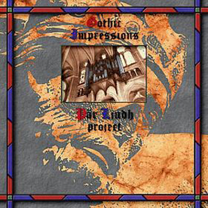 Pär Lindh Project - Gothic Impressions CD (album) cover
