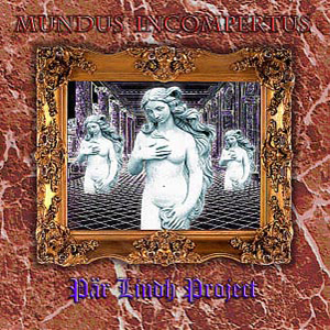 P�r Lindh Project - Mundus Incompertus  CD (album) cover