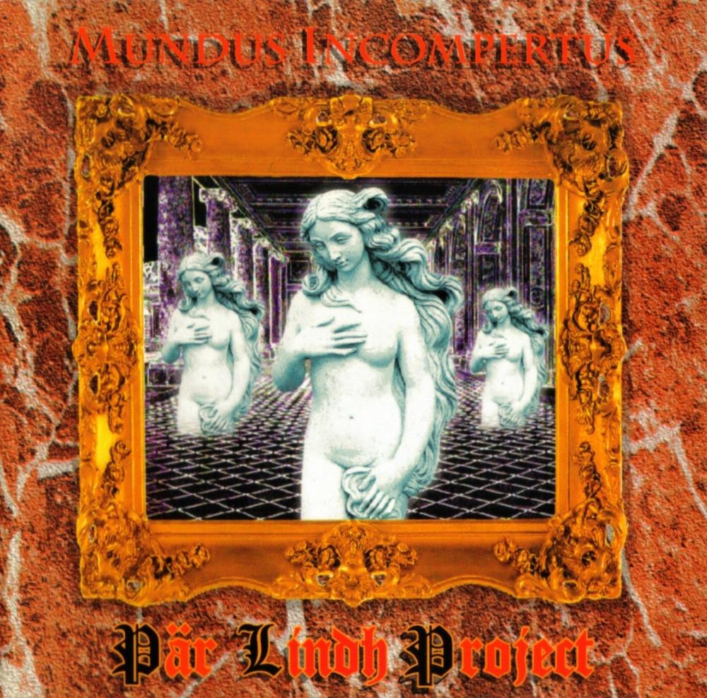 Mundus Incompertus by LINDH PROJECT, PÄR album cover