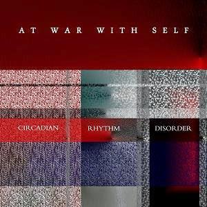 Circadian Rhythm Disorder by AT WAR WITH SELF album cover