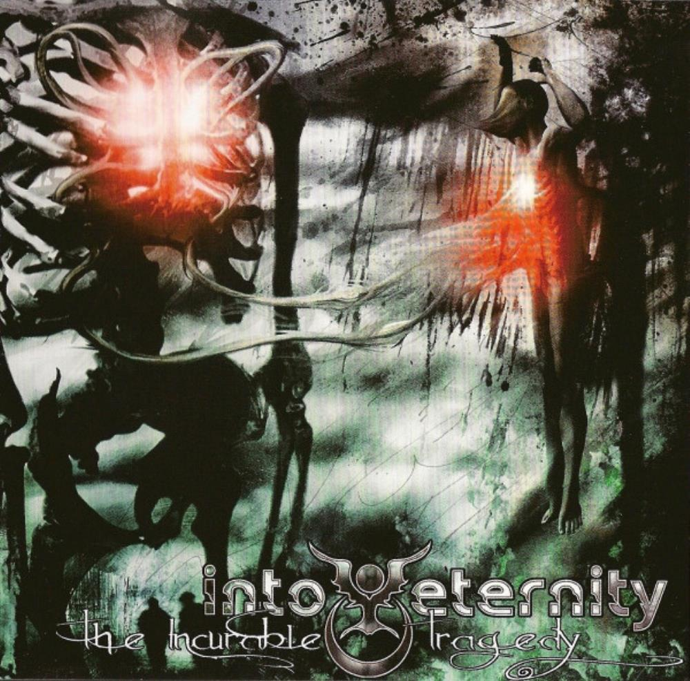 The Incurable Tragedy by INTO ETERNITY album cover