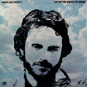 Jean-Luc Ponty - Upon The Wings Of Music CD (album) cover