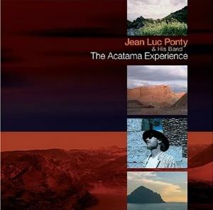 Jean-Luc  Ponty Jean Luc Ponty And His Band The Atacama Experience album cover