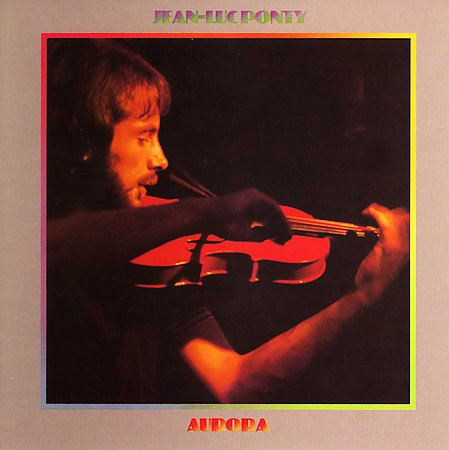 Jean-Luc Ponty - Aurora CD (album) cover