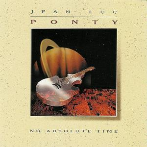 Jean-Luc Ponty - No Absolute Time CD (album) cover