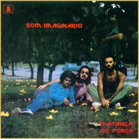 Som Imagin�rio -  A Matan�a do Porco CD (album) cover