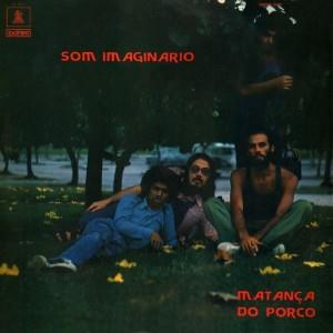 A Matança do Porco by SOM IMAGINÁRIO album cover