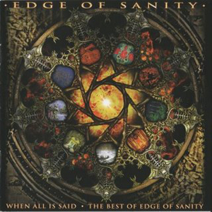 Edge of Sanity When All is Said album cover