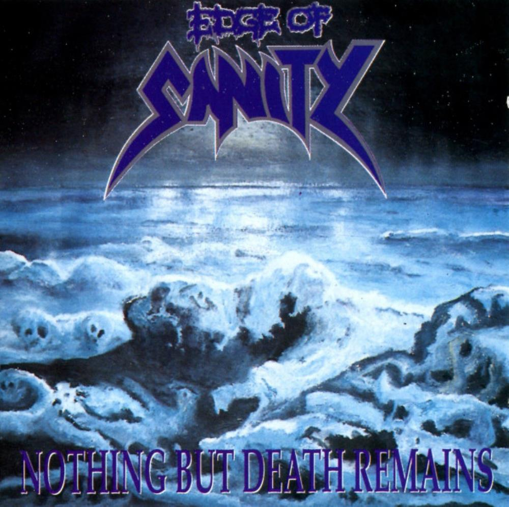 Edge of Sanity Nothing But Death Remains album cover