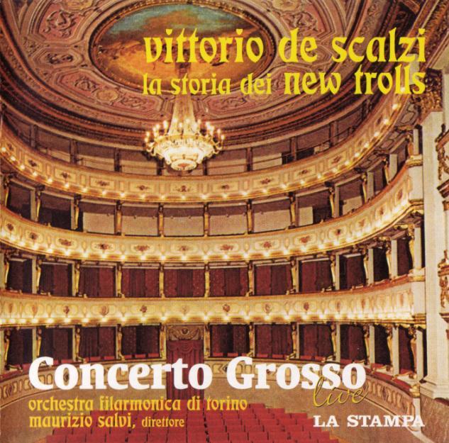 Concerto Grosso Live by VITTORIO DE SCALZI - LA STORIA DEI NEW TROLLS album cover