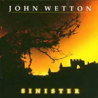 John Wetton - Sinister CD (album) cover