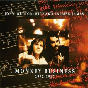 John Wetton John Wetton + Richard Palmer-James : Monkey Business 1972 - 1997 album cover