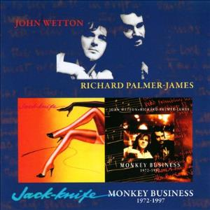 Jack-knife / Monkey Business 1972-1997 (with Richard Palmer-Jones) by WETTON, JOHN album cover