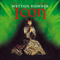 John Wetton John Wetton & Geoffrey Downes - Icon album cover