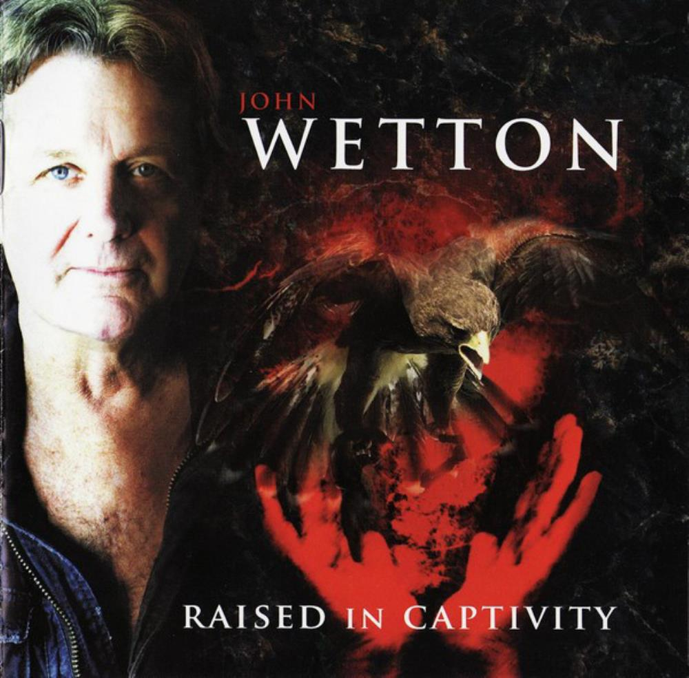 Raised In Captivity by WETTON, JOHN album cover