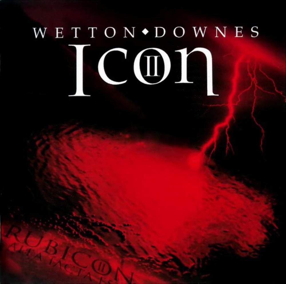 John Wetton John Wetton & Geoffrey Downes: Icon II - Rubicon album cover