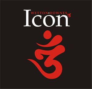John Wetton - John Wetton & Geoff Downes - Icon 3 CD (album) cover