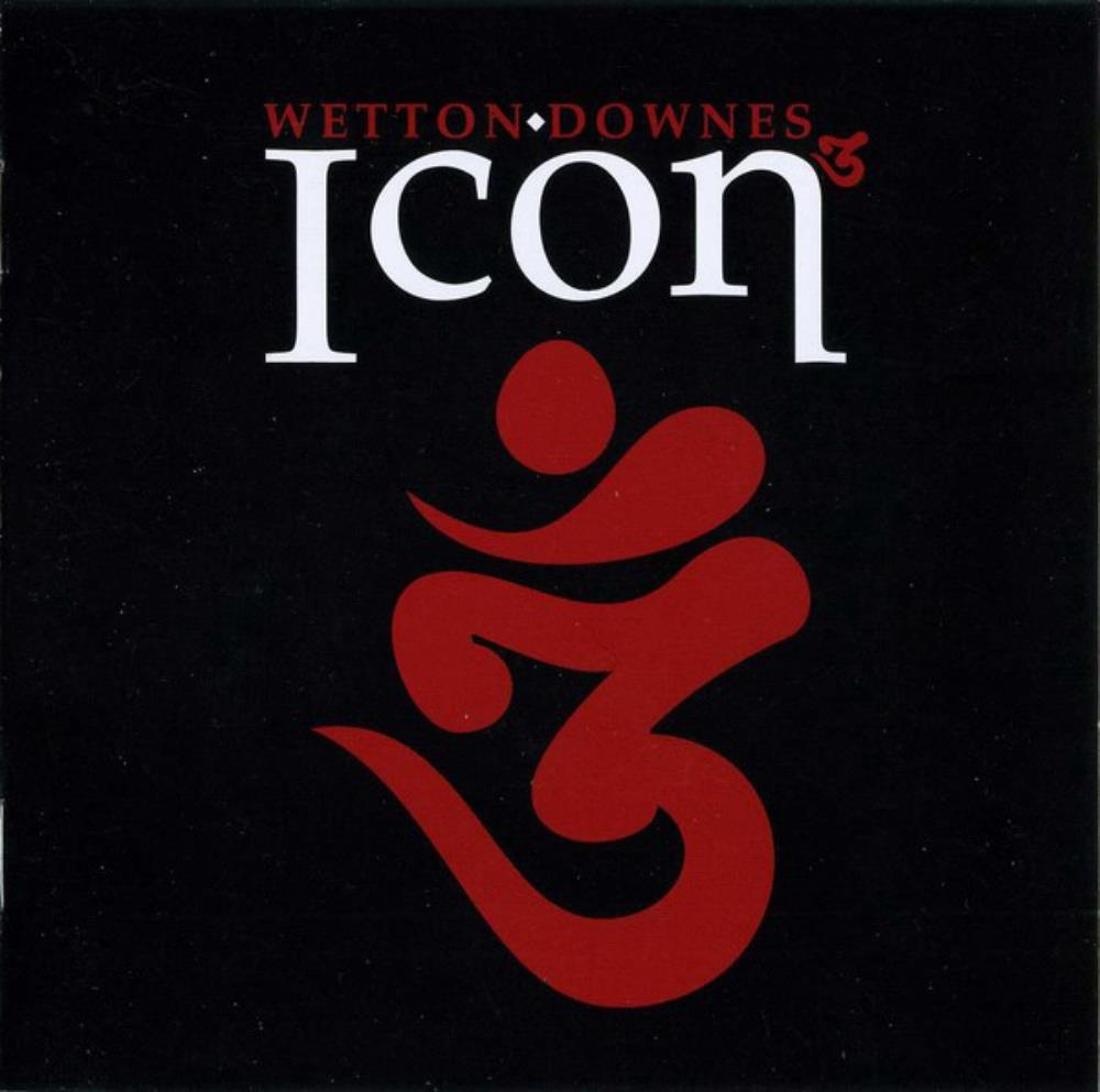 John Wetton John Wetton & Geoffrey Downes: Icon 3 album cover