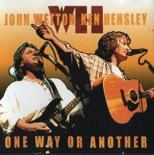 John Wetton & Ken Hensley. One Way or Another by WETTON, JOHN album cover
