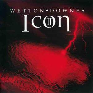 John Wetton John Wetton & Geoffrey Downes - Icon II - Rubicon album cover