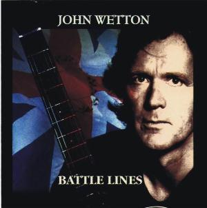 John Wetton - Battle Lines CD (album) cover