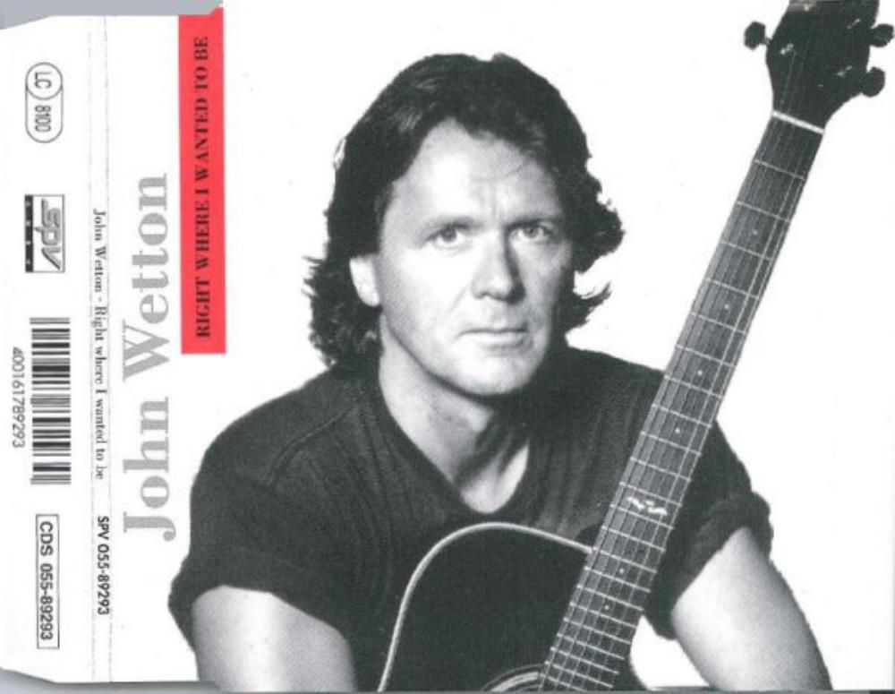 John Wetton Right Where I Wanted To Be album cover