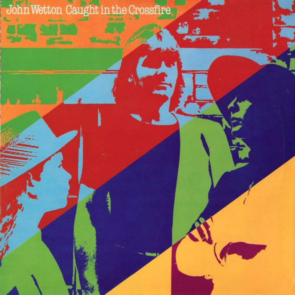 John Wetton Caught In The Crossfire album cover