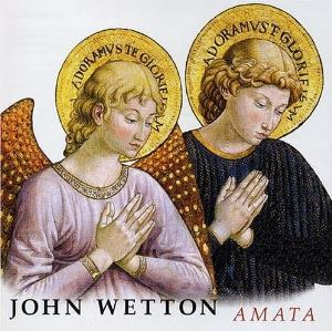 John Wetton - Amata CD (album) cover