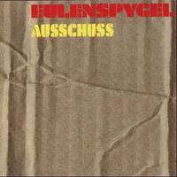 Ausschuss by EULENSPYGEL album cover