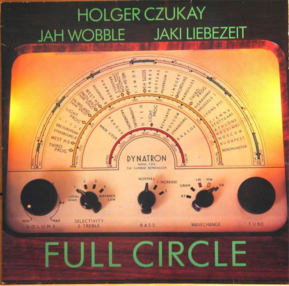 Holger Czukay - Holger Czukay w/ Jah Wobble & Jaki Liebezeit: ‎Full Circle CD (album) cover