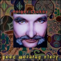 Holger Czukay Good Morning Story album cover