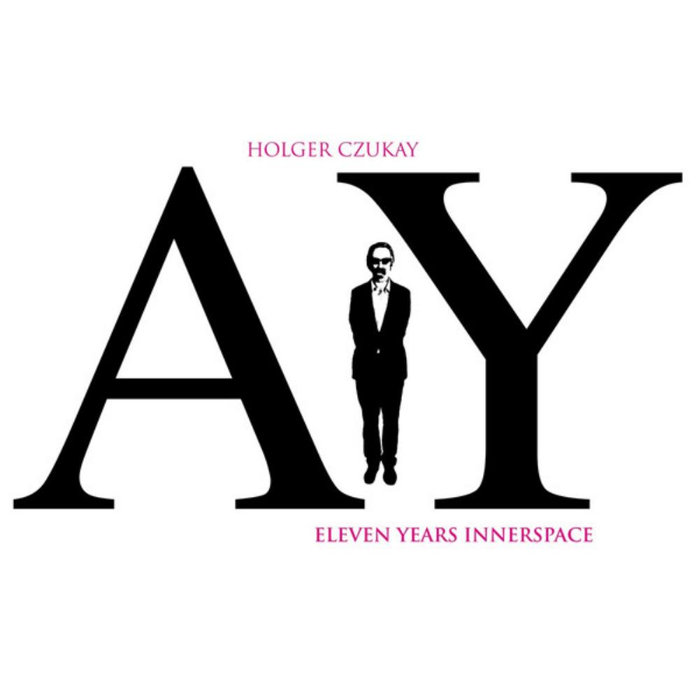 Eleven Years Innerspace by CZUKAY, HOLGER album cover