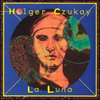 Holger Czukay - La Luna CD (album) cover