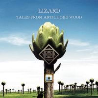 Lizard Tales From The Artichoke Wood album cover
