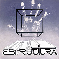 Estructura - Estructura (Structure) CD (album) cover