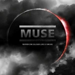 Muse Neutron Star Collision (Love Is Forever) album cover